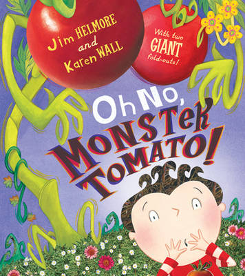 Oh No, Monster Tomato! (Paperback)