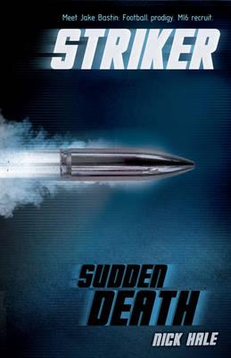 Striker: Sudden Death - Striker (Paperback)