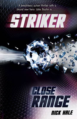 Close Range - Striker (Paperback)