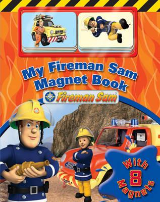 My Fireman Sam Magnet Book (Board book)