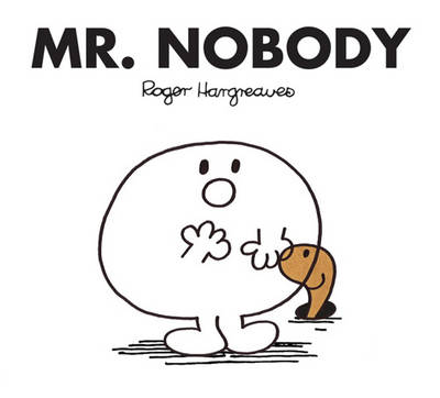 Mr. Nobody - Mr. Men Classic Library (Paperback)