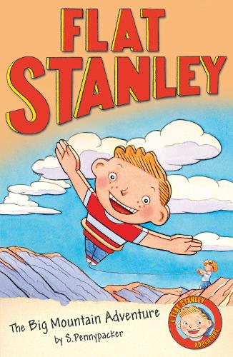 Flat Stanley and the Big Mountain Adventure - Flat Stanley (Paperback)