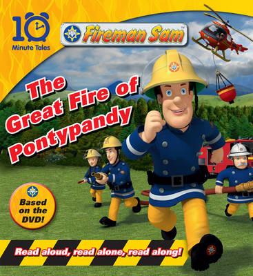 Fireman Sam: Great Fire of Pontypandy - 10 Minute Tales (Paperback)