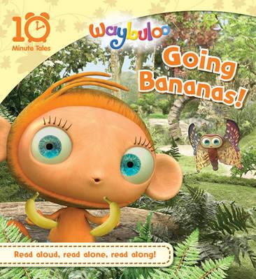 Waybuloo - Going Bananas! (Paperback)