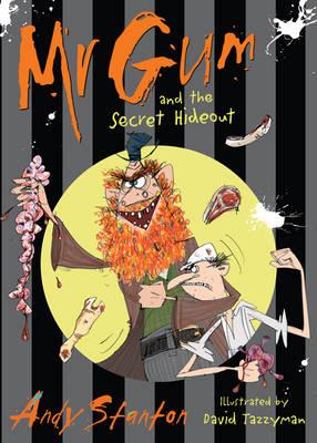 Mr Gum and the Secret Hideout: Bk. 8 - Mr Gum (Paperback)