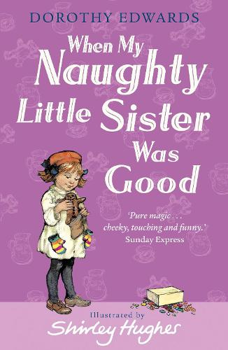 When My Naughty Little Sister Was Good (Paperback)