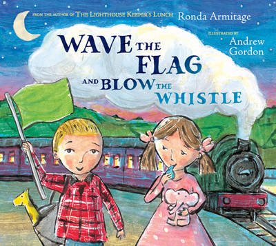 Wave the Flag and Blow the Whistle (Paperback)