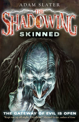 Skinned - The Shadowing 2 (Paperback)