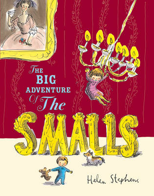 The Big Adventure of The Smalls (Hardback)