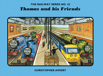 The Railway Series No. 42: Thomas and His Friends - Classic Thomas the Tank Engine 42 (Hardback)