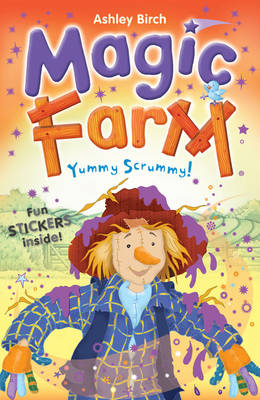 Magic Farm: Yummy Scrummy! - Magic Farm (Paperback)