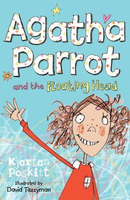 Agatha Parrot and the Floating Head - Agatha Parrot (Paperback)