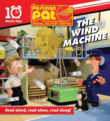 Postman Pat 10 Minute Tales: The Wind Machine (Hardback)