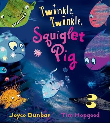 Twinkle Twinkle Squiglet Pig (Hardback)