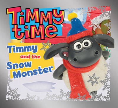 Timmy and the Snow Monster (Paperback)