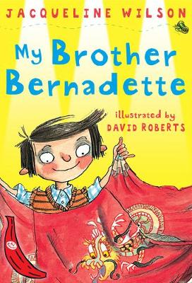 My Brother Bernadette: Red Banana - Banana Books (Paperback)