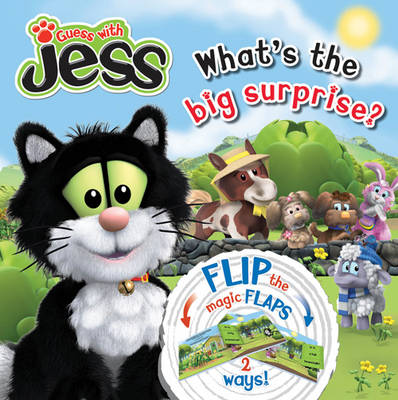 Guess with Jess: What's the Big Surprise? Flip-the-flap Book (Hardback)