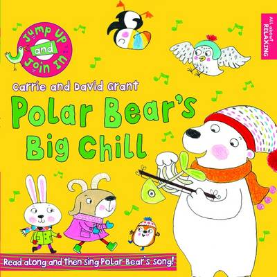 Polar Bear's Big Chill - Jump Up and Join in (Paperback)