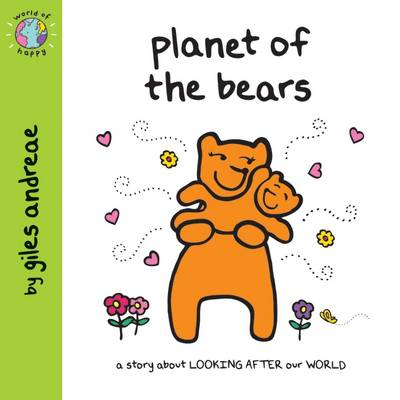 Planet of the Bears - World of Happy (Paperback)