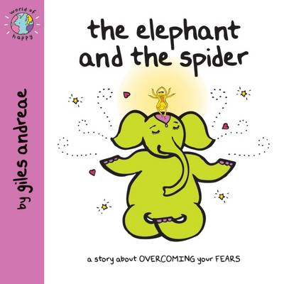 The Elephant and the Spider - World of Happy (Paperback)
