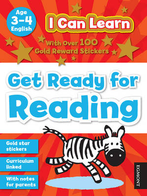 I Can Learn: Get Ready for Reading: Age 3-4 - I Can Learn
