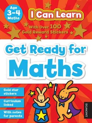 Get Ready for Maths: Age 3-4 - I Can Learn