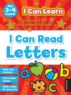 I Can Learn: I Can Read Letters: Age 3-4 - I Can Learn