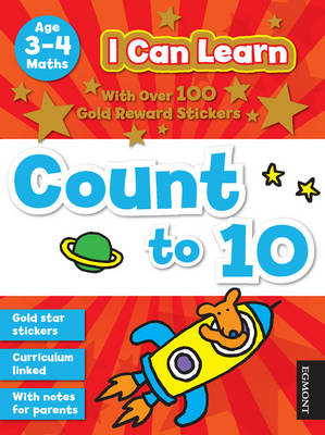 I Can Learn: Count to 10: Age 3-4 - I Can Learn