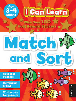 I Can Learn: Match and Sort: Age 3-4 - I Can Learn