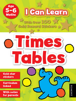 I Can Learn: Times Tables: Age 5-6 - I Can Learn