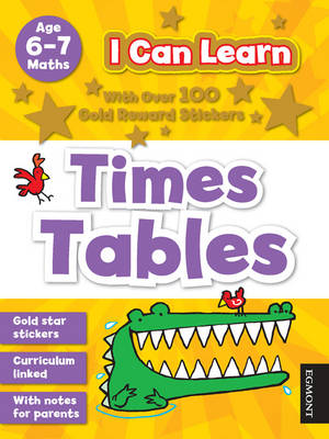 I Can Learn: Times Tables: Age 6-7 - I Can Learn