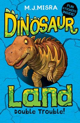 Dinosaur Land: Double Trouble! - Dinosaur Land Book 2 (Paperback)