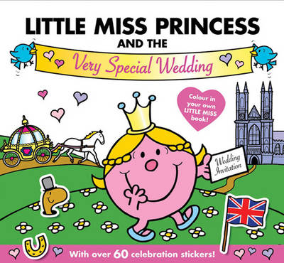 Little Miss Princess and the Very Special Wedding