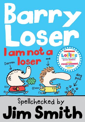 Barry Loser: I am Not a Loser: Tom Fletcher Book Club 2017 title - The Barry Loser Series (Paperback)