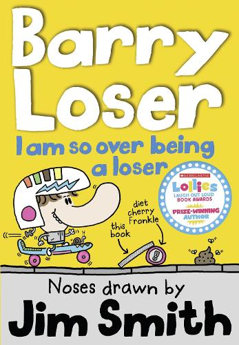 I am so over being a Loser - The Barry Loser Series 3 (Paperback)