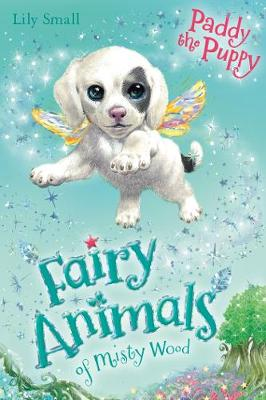 Paddy the Puppy - Fairy Animals of Misty Wood (Paperback)