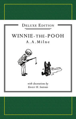 Winnie-the-Pooh Deluxe edition - Winnie-the-Pooh - Classic Editions (Paperback)