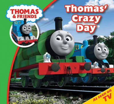 Thomas & Friends Crazy Day (Paperback)