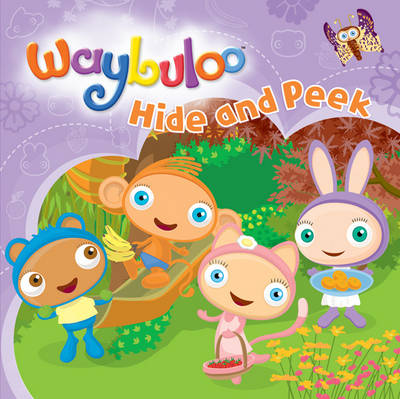 Waybuloo Hide and Peek (Board book)