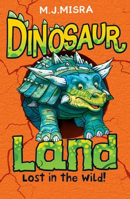 Lost in the Wild! - Dinosaur Land (Paperback)