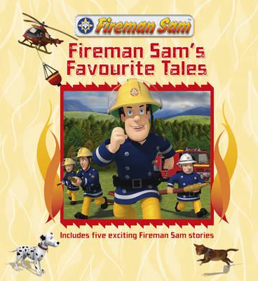 Fireman Sam's Favourite Tales: Story Collection (Hardback)