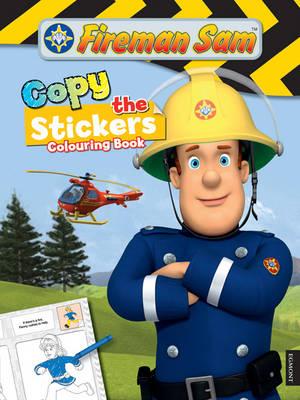 Fireman Sam Copy the Sticker Colouring Book (Paperback)