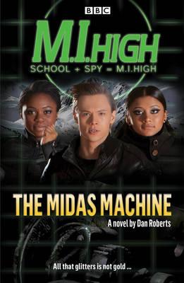 The Midas Machine - M. I. High (Paperback)