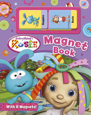 Everything's Rosie Magnet Book (Board book)