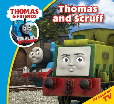 Thomas & Friends Thomas and Scruff - Thomas & Friends Story Time (Paperback)