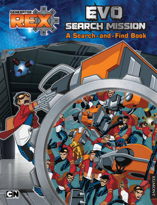 Generator Rex: Evo Search Mission: A Search and Find Book (Paperback)