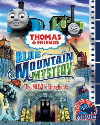 Thomas & Friends Blue Mountain Mystery the Movie Storybook - Thomas & Friends (Paperback)