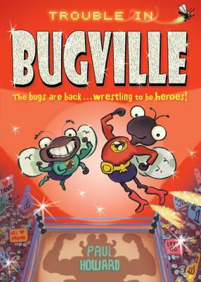 Trouble in Bugville - Bugville (Paperback)