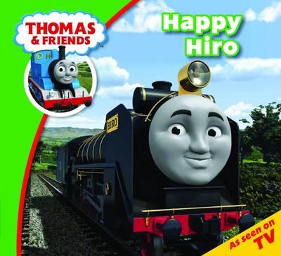 Thomas & Friends Happy Hiro - Thomas & Friends Story Time (Paperback)