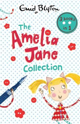 The Amelia Jane Collection - Amelia Jane (Paperback)